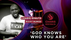 Charis-Minute-God-knows-who-you-are—Rick-Burge