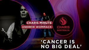 Charis-Minute—Cancer-is-No-Big-Deal—Andrew-Wommack