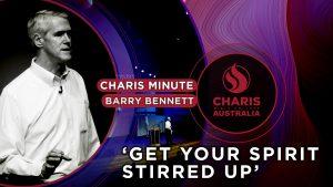 Charis-Minute—Get-Your-Spirit-Stirred-Up—Barry-Bennett