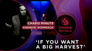 Charis-Minute—if-you-want-a-big-harvest—Andrew-Wommack