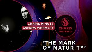 Charis-Minute—The-mark-of-maturity—Andrew-Wommack