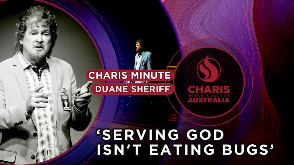 Serving God isn't Eating Bugs
