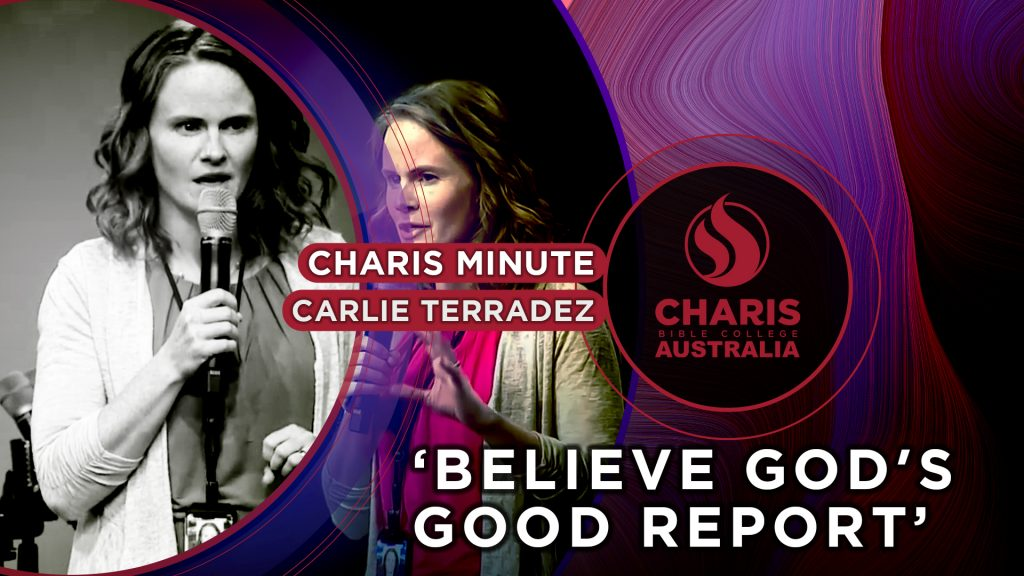 Believe God's Good Report