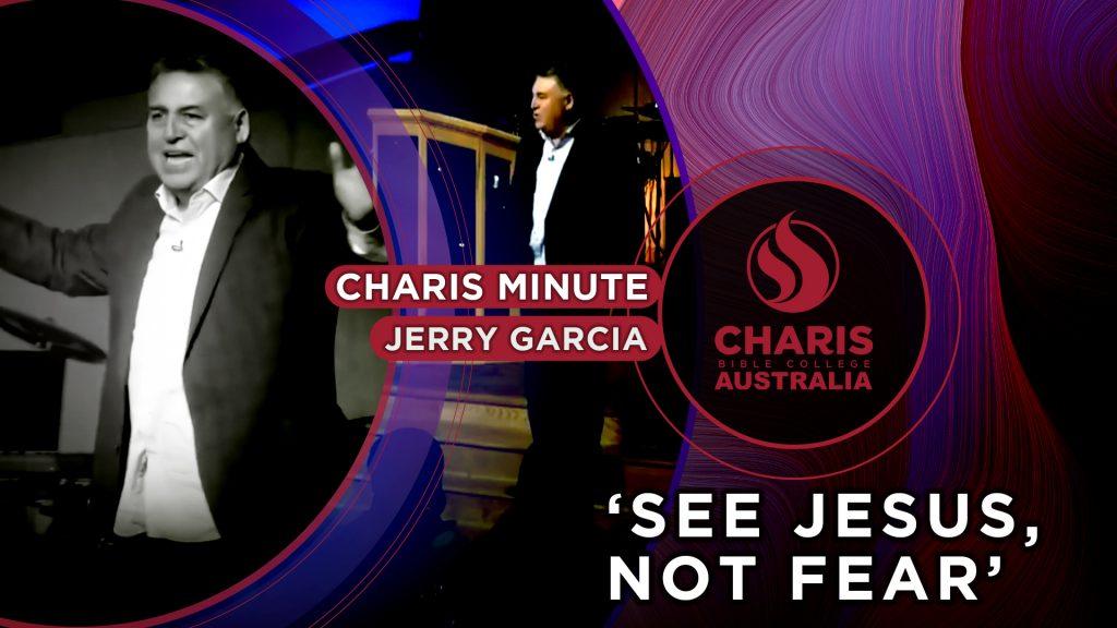 See Jesus, Not Fear