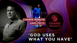Charis-Minute-God-uses-what-you-have—Greg-Fritz
