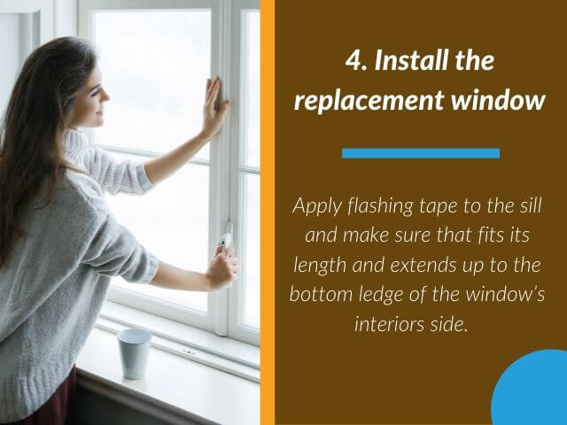 Install the replacement window