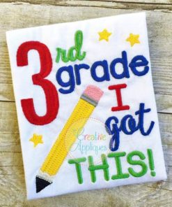 third-3rd-grade-i-got-this-embroidery-design