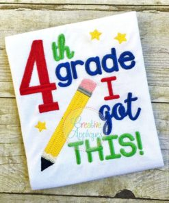 4th-fourth-grade-i-got-this-embroidery-design