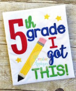 5th-fifth-grade-i-got-this-embroidery-design