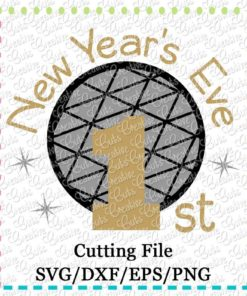 1st-new-years-eve-svg-cutting-file