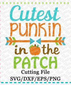 cutest-punkin-in-the-patch-svg