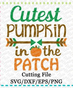 cutest-pumpkin-in-the-patch-svg