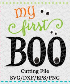 My First Boo-svg-eps-dxf-png-cutting-cut-file-silhouette-cameo-cricut-scan-n-cut
