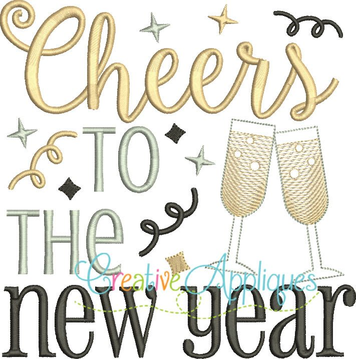 Cheers to the New Year Embroidery - Creative Appliques