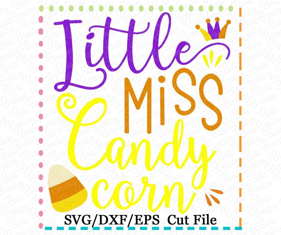 25+ Lil Miss Candy Corn Cutie – Svg, Dxf, Eps Cut File Crafter Files