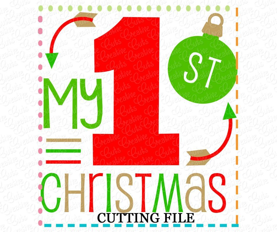 My 1st Christmas Cutting File Svg Dxf Eps Creative Appliques