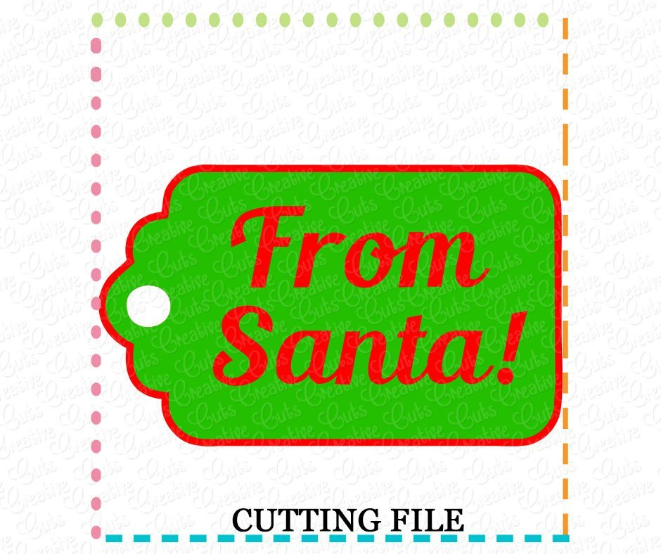 From Santa Gift Tag Cutting File SVG DXF EPS Creative Appliques