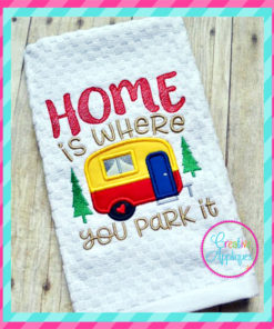 home-is-where-you-park-it-camper-camping-embroidery-applique-design-creative-appliques