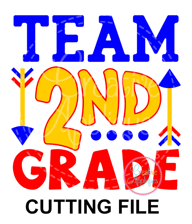 Team 2nd Grade Cutting File Svg Dxf Eps Creative Appliques