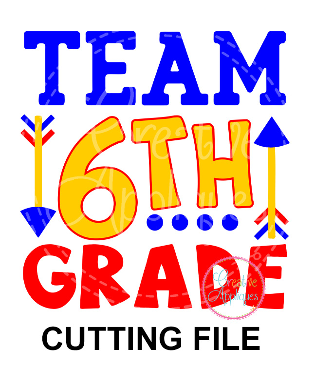 Team 6th Grade Cutting File SVG DXF EPS