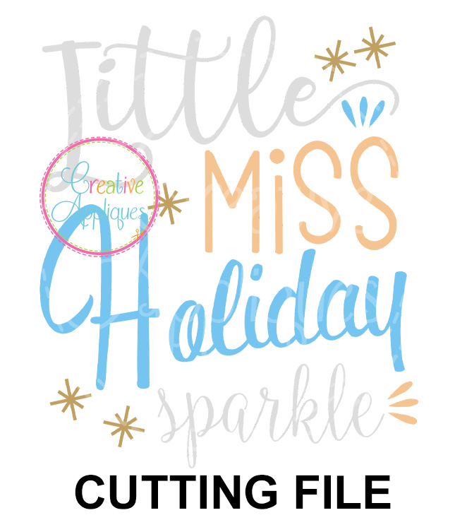 Little Miss Holiday Sparkle Cutting File Svg Dxf Eps Creative Appliques
