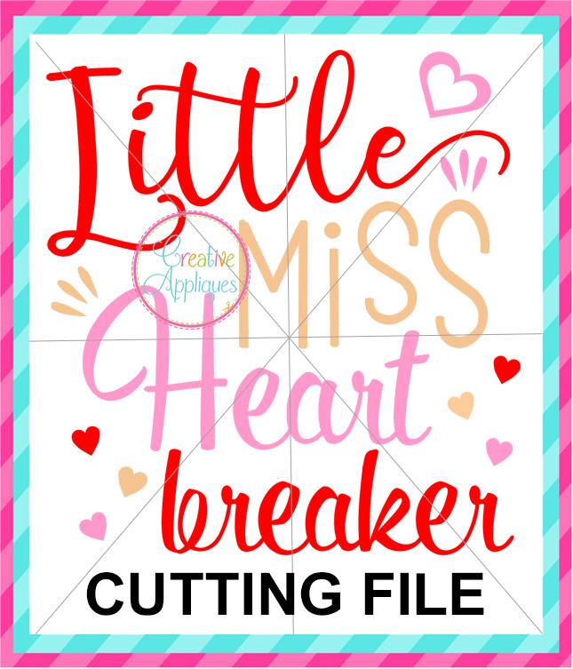 Little Miss Heartbreaker Cutting File Creative Appliques