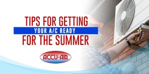 Tips for Getting Your A/C Ready for the Summer