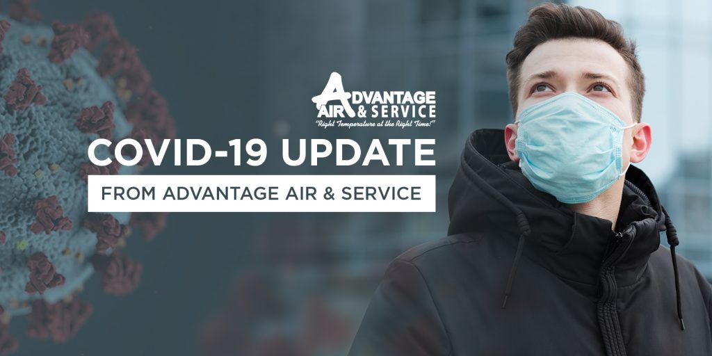 COVID-19 UPDATE FROM ADVANTAGE AIR & SERVICE
