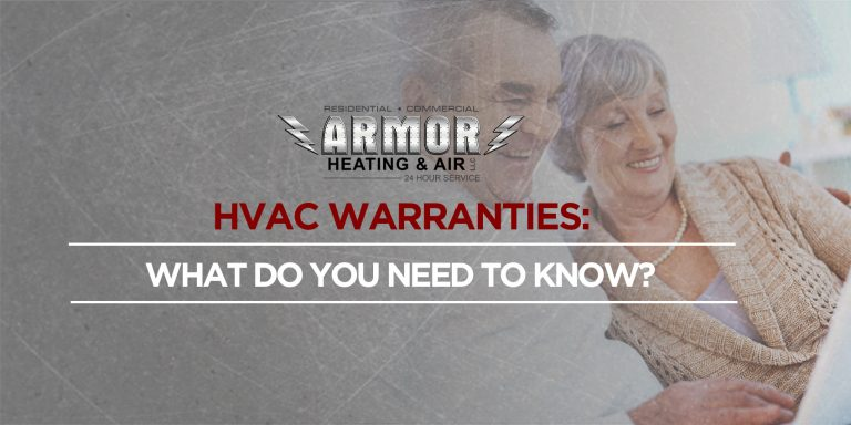 HVAC Warranties: What Do You Need to Know?
