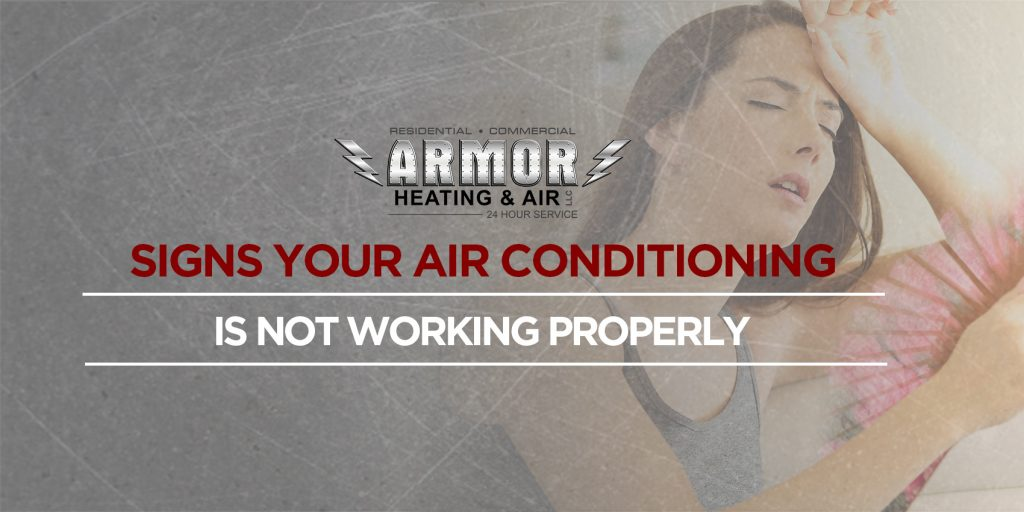 Signs Your Air Conditioning Is Not Working Properly