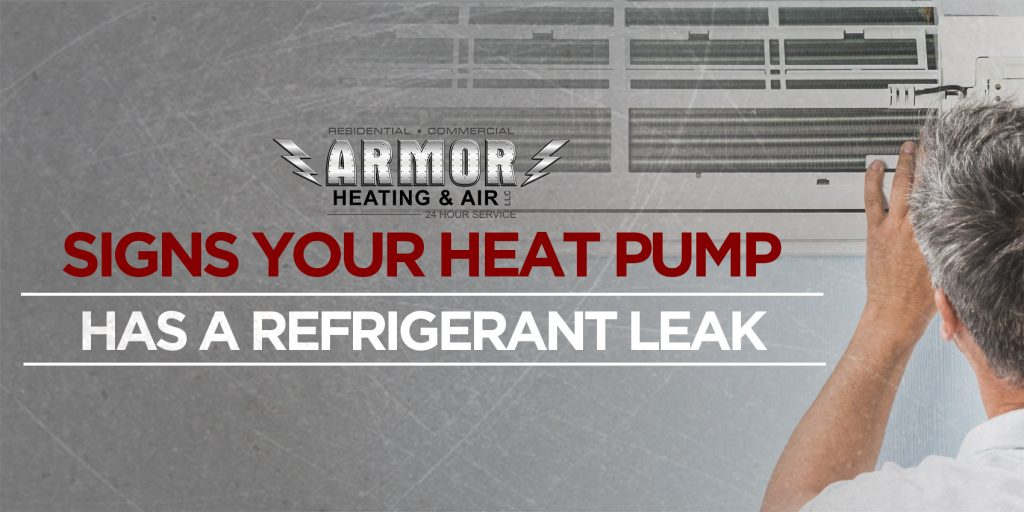 Signs Your Heat Pump Has a Refrigerant Leak