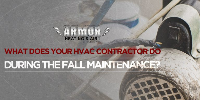 What Does Your HVAC Contractor Do During the Fall Maintenance?