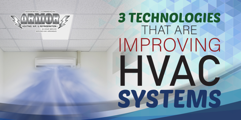 3 Technologies That Are Improving HVAC Systems