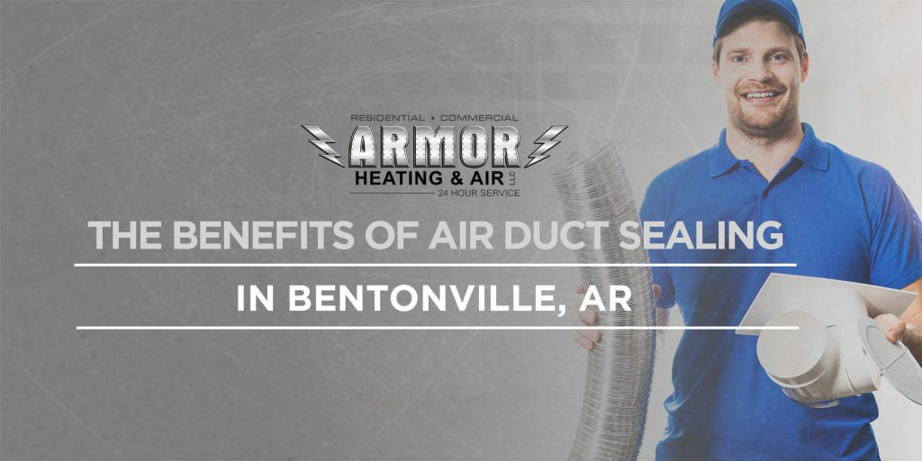 The Benefits of Air Duct Sealing in Bentonville, AR