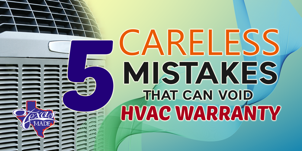 5 Careless Mistakes That Can Void HVAC Warranty