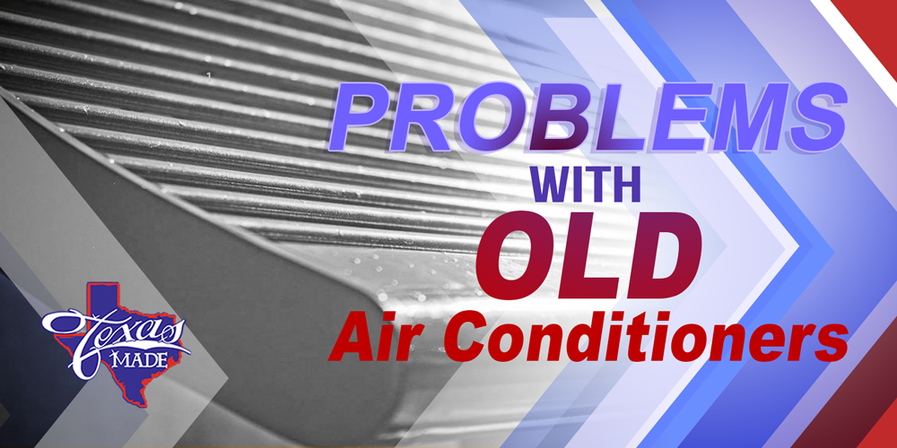 Problems With Old Air Conditioners