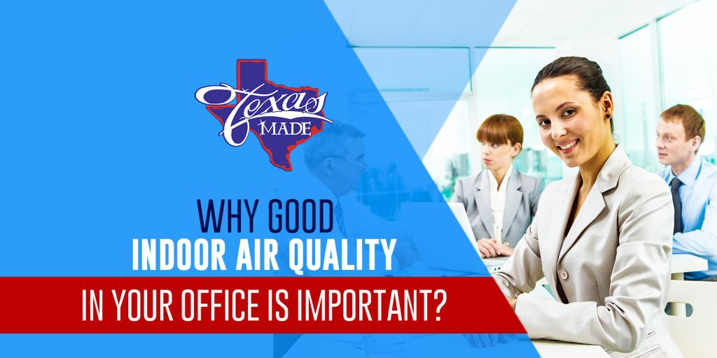 Why Good Indoor Air Quality In Your Office is Important?