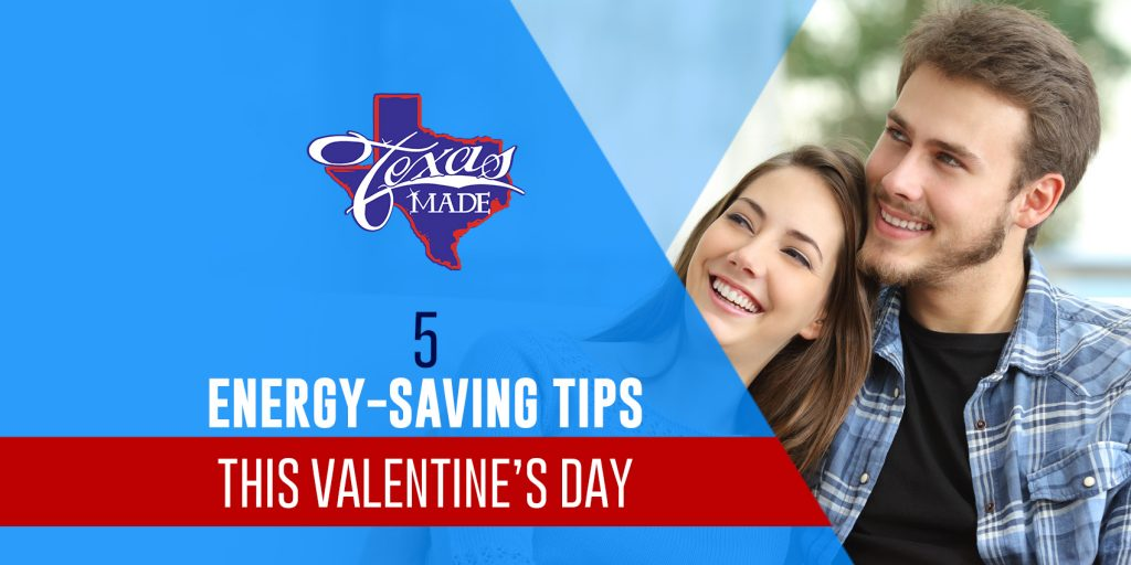 5 Energy Saving Tips this Calentine's Day