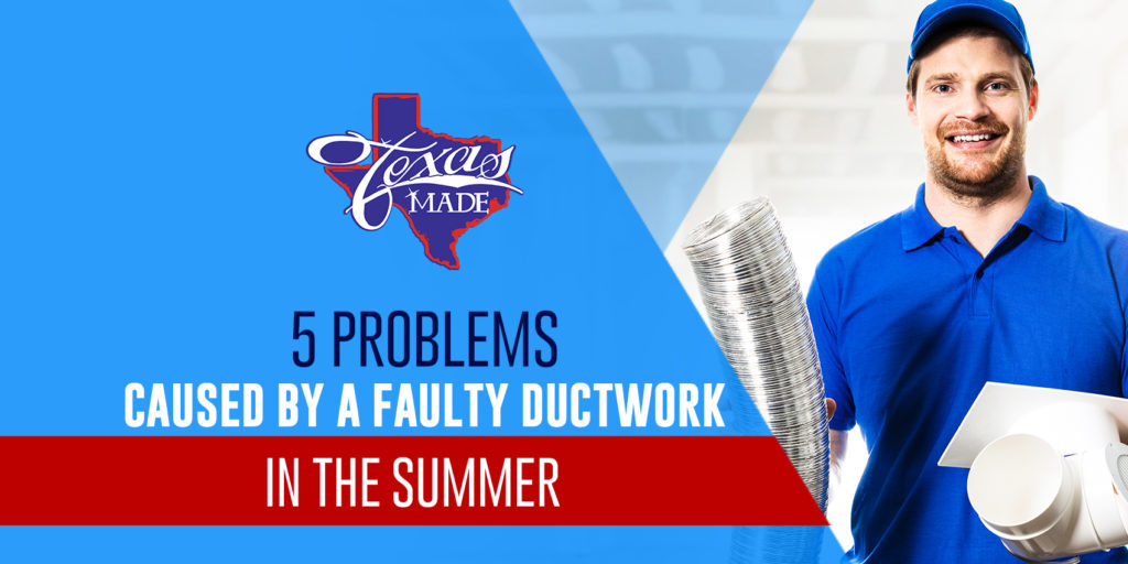 5 Problems Caused By a Faulty Ductwork in the Summer