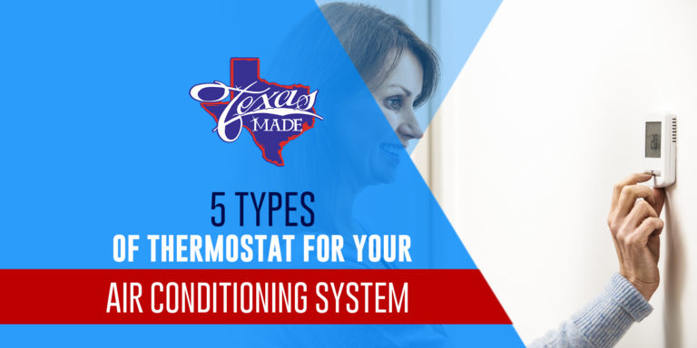 5 Types of Thermostats for Your Air Conditioning System