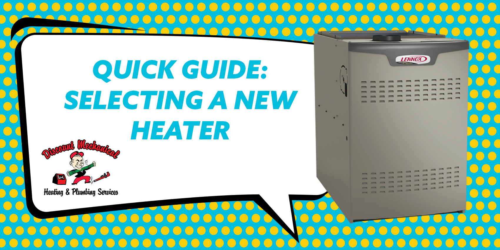 Quick Guide: Selecting a New Heater