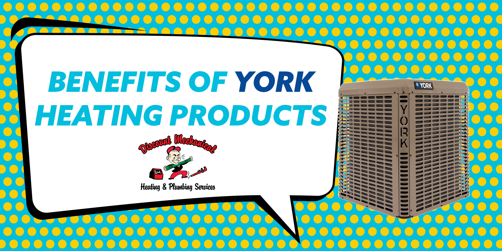 Benefits of YORK Heating Products