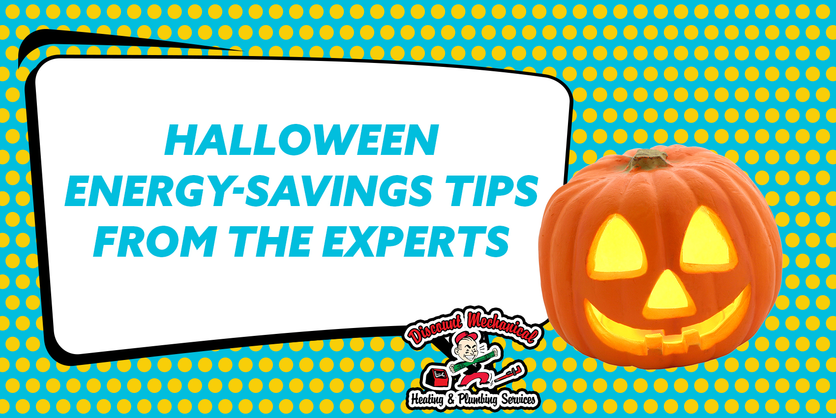 Halloween Energy-Savings Tips from the Experts