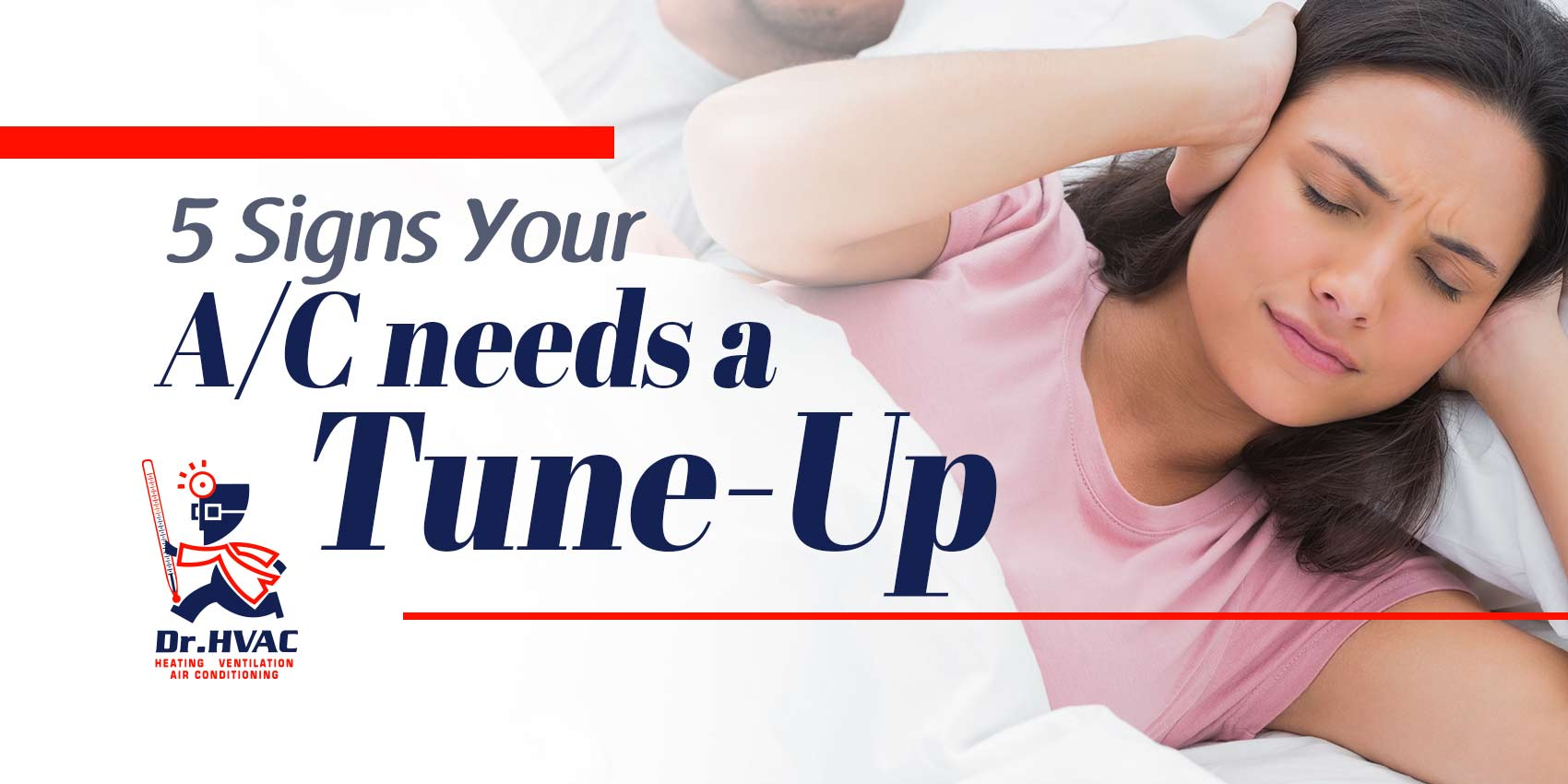 5 Signs Your A/C Needs a Tune-Up