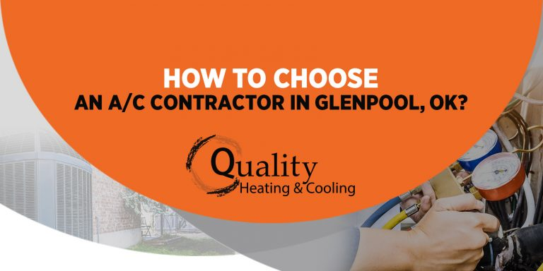 How to Choose an A/C Contractor in Glenpool, OK?