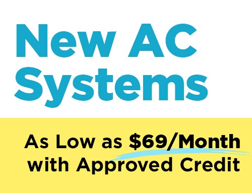 New AC Systems As Low As $69/Month With Approved Credit