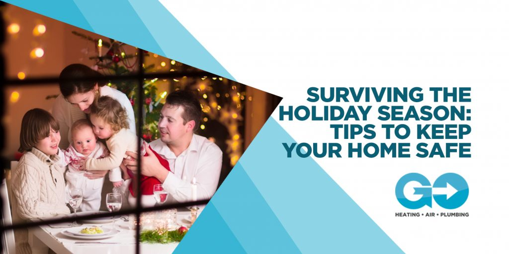 Surviving the Holiday Season: Tips to Keep Your Home Safe