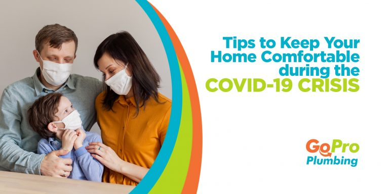 Tips to Keep Your Home Comfortable during the COVID-19 Crisis
