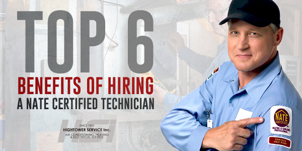 Top 6 Benefits of Hiring a NATE-Certified Technician