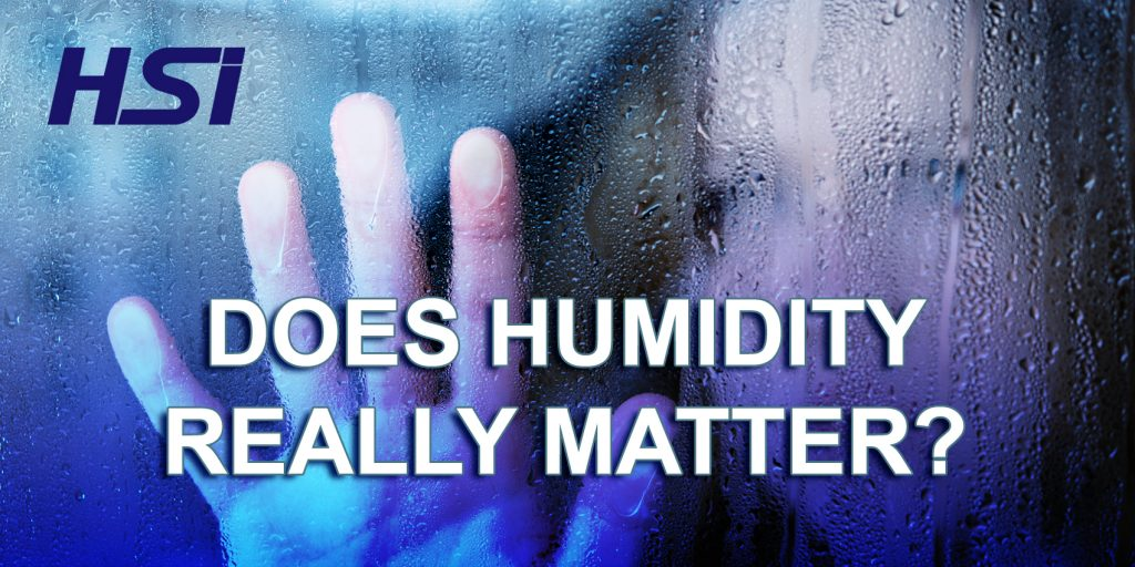 Does Humidity Really Matter?